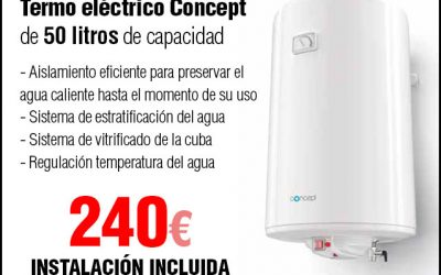 Oferta Termo electrico 50 litros Concept